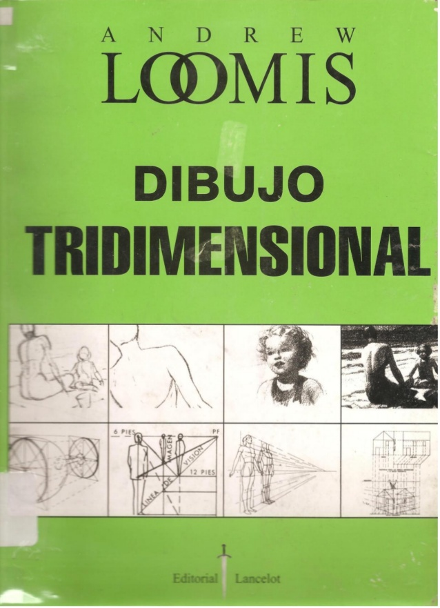 "Andrew Loomis ""Dibujo Tridimensional"""
